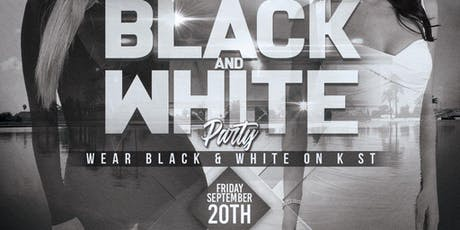 BLACK & WHITE PARTY ON K ST. tickets