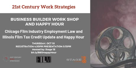 Chicago Film Industry Employment Law and Illinois Film Credit Update and Happy Hour tickets