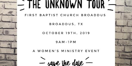 The Unknown Tour at First Baptist Broaddus tickets