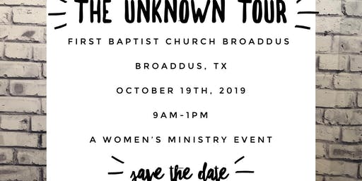 The Unknown Tour at First Baptist Broaddus