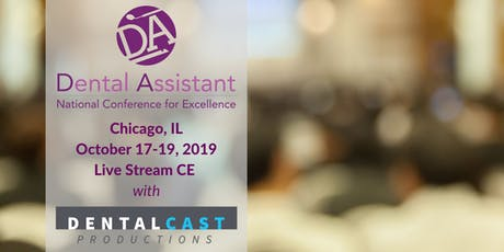 Dental Assistant National Conference-Live Stream  16 CE tickets