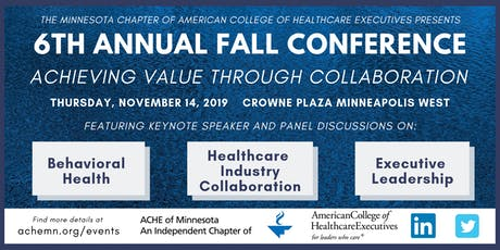 ACHE MN 6th Annual Fall Conference tickets