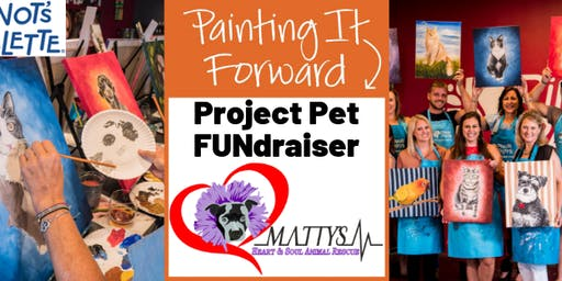 Paint Your Pet FUNDraiser Supporting Matty's Heart & Soul Rescue