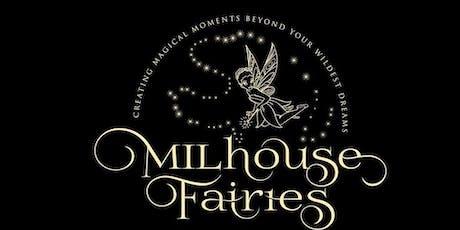 Milhouse Fairies  tickets
