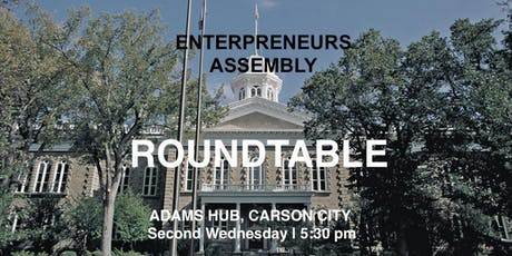 Entrepreneurs Assembly Roundtable - Carson City tickets