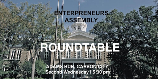 Entrepreneurs Assembly Roundtable - Carson City
