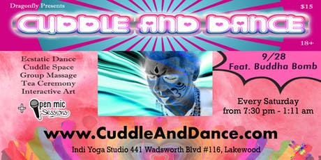 Cuddle & Dance feat. Buddha Bomb on Saturday, 9/28 tickets