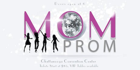 Chattanooga Mom Prom tickets