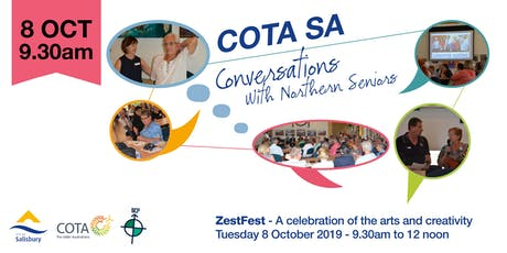 COTA SA - Conversations with Northern Seniors - ZestFest tickets