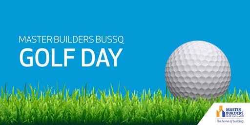 Toowoomba Master Builders BUSSQ Golf  Day