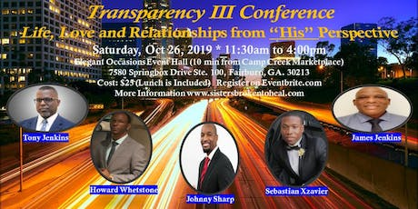 """Transparency III Conference - Life, Love and Relationships from """"His"""" Perspective tickets"""