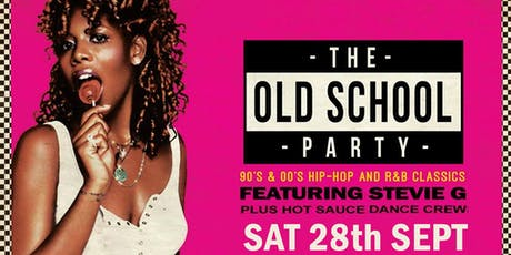 Old School Party with Stevie G & Hot Sauce Dance Crew tickets