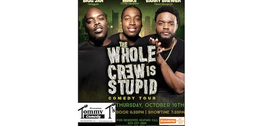 The Whole Crew Is Stupid Comedy Tour (Pleasanton)