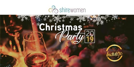 ShireWomen's Indulgent Christmas Party tickets