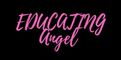 Educating Angel LIVE Taping tickets