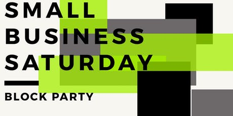 """Small Business Saturday """"Block Party"""" tickets"""