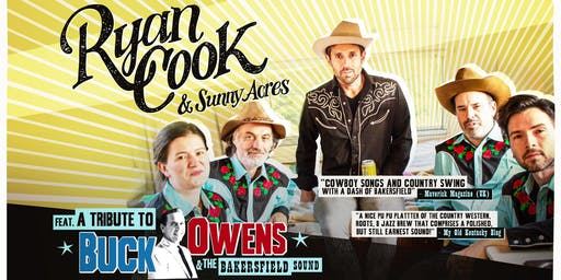 Ryan Cook & Sunny Acres ft. a Tribute to Buck Owens