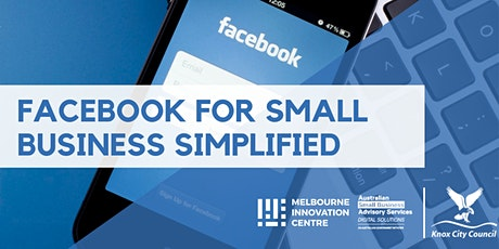 [CANCELLED WORKSHOP]: Facebook Simplified for Small Business - Knox tickets