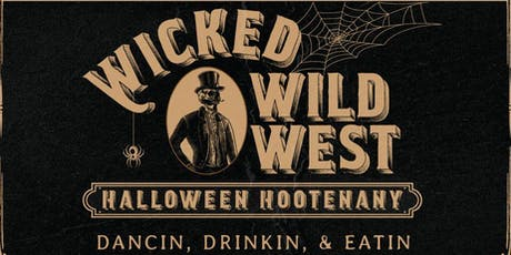 WICKED WILD WEST by LUSTRE ROOFTOP BAR tickets