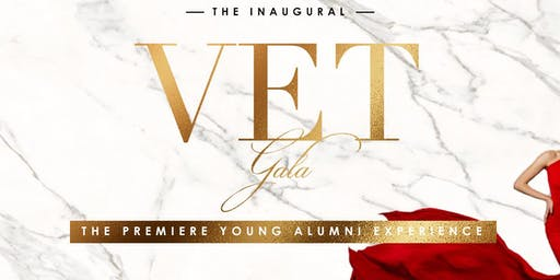THE VET GALA: The Premiere Young Alumni AAMU Homecoming Experience