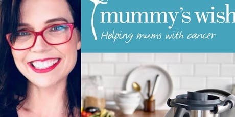 Bec Sparrow's Thermomix Demo for Mummy's Wish tickets