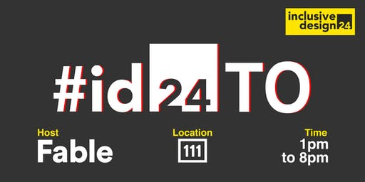 #id24TO: Join Fable for a day of Inclusive Design at OneEleven