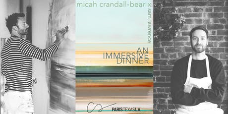 Micah Crandall Bear x Chef Sam Lawrence c/o Counter Service + PARISTEXASLA tickets