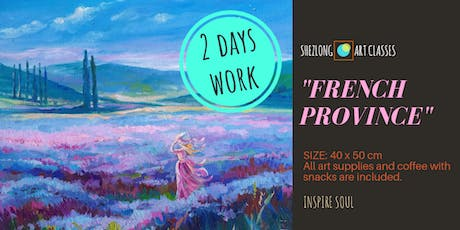 FRENCH PROVINCE- 2 days social painting workshop tickets