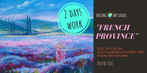 FRENCH PROVINCE- 2 days coffee and paint workshop