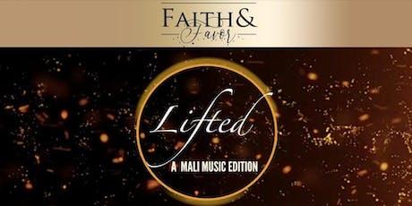 Faith&Favor Lifted tickets