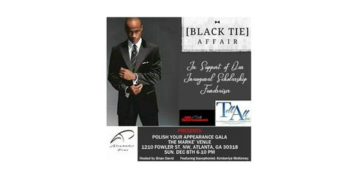 POLISH YOUR APPEARANCE BLACK TIE GALA
