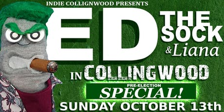 Ed the Sock & Liana Live in Collingwood (2 Showtimes @ 7 & 9) tickets