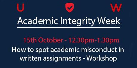 How to Spot Academic Misconduct in Written Assignments - Workshop