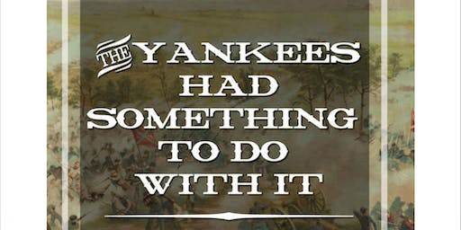 The Yankees Had Something To Do With It: The Battle of Gettysburg through the Diaries of the Union Officers
