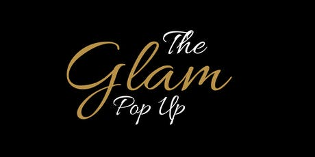 The Glam Pop Up Shop tickets
