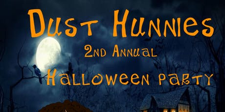 Dust Hunnies 2nd Annual Halloween Party  tickets
