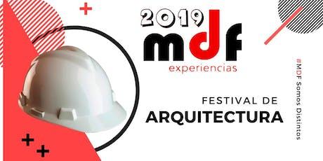 MDF Experiencias 2019 | Festival de Arquitectura entradas