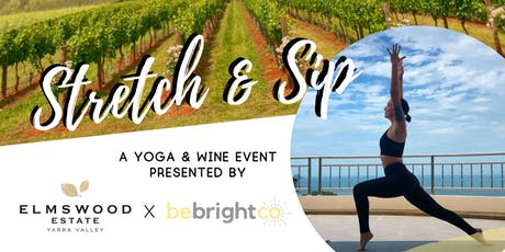 Stretch & Sip at Elmswood Estate tickets