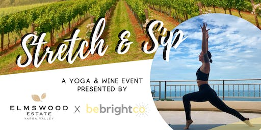 Stretch & Sip at Elmswood Estate