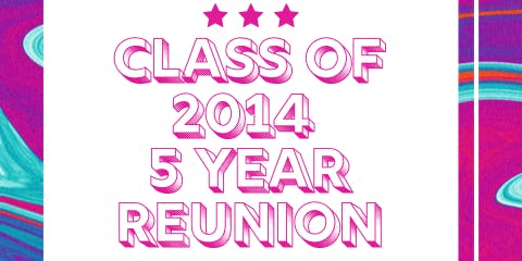 RMHS Class of 2014 - 5th Year Reunion!