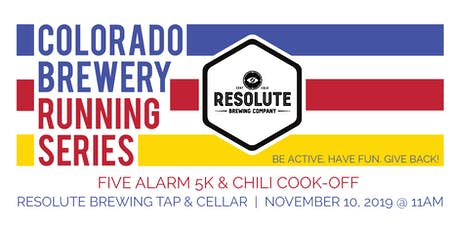 Five Alarm 5k & Chili Cook-Off - Resolute Brewing Tap & Cellar - Colorado Brewery Running Series tickets