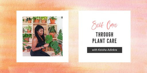 SESSION B – Green Living: Self Care through Plant Care