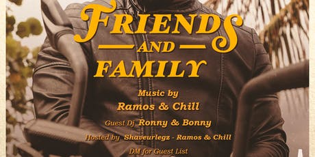 FRIENDS & FAMILY tickets