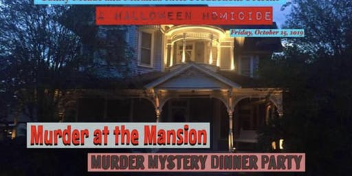 Murder at the Mansion: Murder Mystery Dinner Party