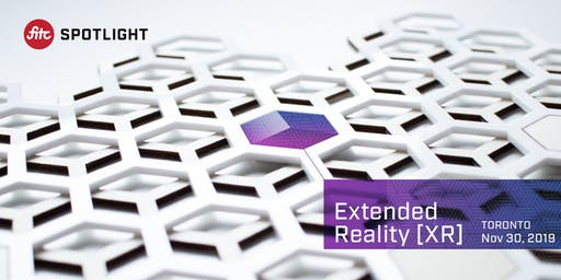 FITC Presents Spotlight Extended Reality [XR]