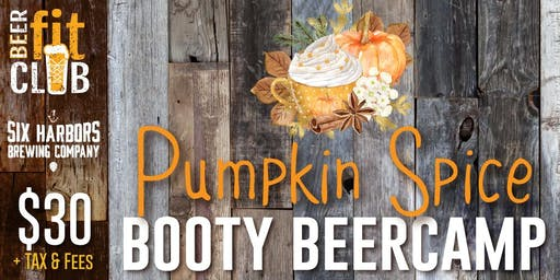 Pumpkin Spice Booty Beer Camp