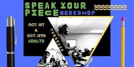 The Speak Your Piece #WorkshopSeries tickets