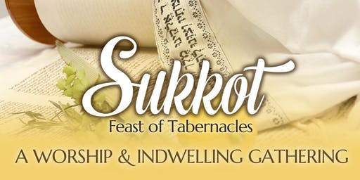 "Sukkot ""Feast of Tabernacles"" 2019"