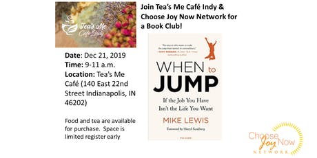 Tea Time: Book Club: When to Jump: If the Job You Have Isn't the Life You Want by Mike Lewis tickets