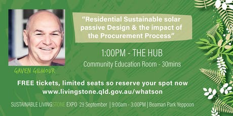 """Gaven Gilmour - """"Residential Sustainable Design & the Procurement Process"""" tickets"""